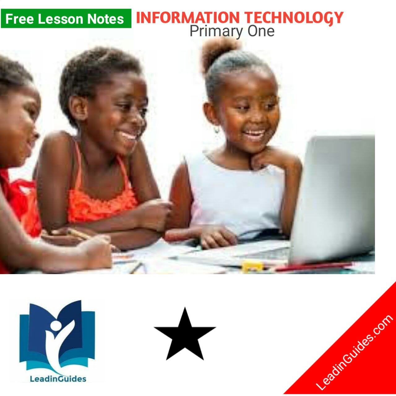 First Term Information Technology Lesson Note Primary One Week 1-2
