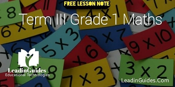 Lesson Note: Third Term Grade 1 Week 2 Mathematics