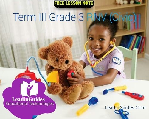 lesson-note-third-term-rnv-civic-education-grade-3-week-2lesson-note-third-term-rnv-civic-education-grade-3-week-2