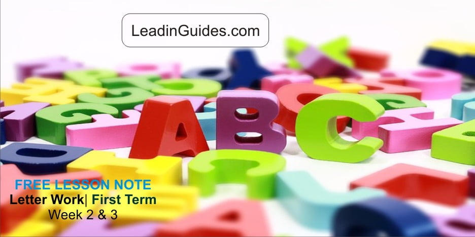 First-Term-Lesson-Note-Letter-Work-Pre-Nursery-Week-2-3