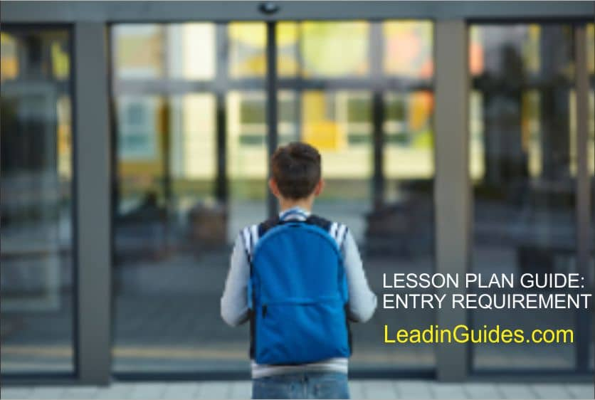 Lesson Plan Guide - Entry Requirement